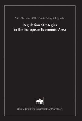 Deutsch-Norwegisches Forum des Rechts: Regulation Strategies in the European Economic Area