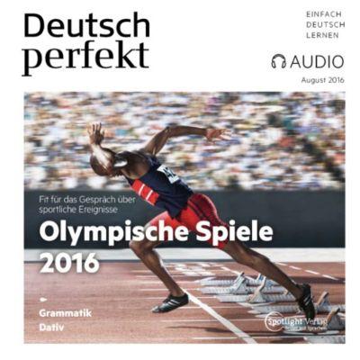 Deutsch perfekt Audio: Deutsch lernen Audio - Olympische Spiele 2016, Spotlight Verlag