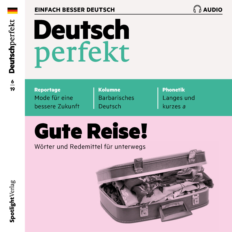 deutsch perfekt audio deutsch lernen audio gute reise horbuch download