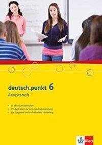 deutsch.punkt, Ausgabe für Real- und Gesamtschule: Bd.6 10. Schuljahr, Arbeitsheft