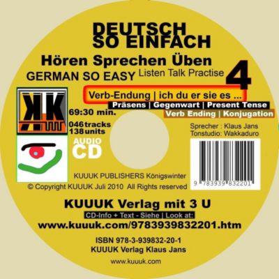 Deutsch So Einfach - Hören Sprechen Üben 4 - German So Easy - Talk Listen Practise 4, Klaus Jans