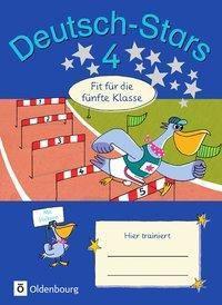 Deutsch-Stars: 4. Schuljahr - Fit für die 5. Klasse