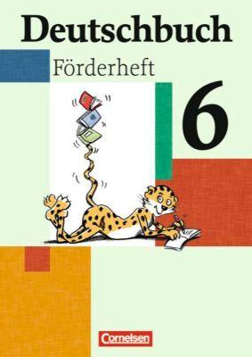 Deutschbuch, Förderheft: 6. Schuljahr, Margarethe Leonis, Agnes Fulde