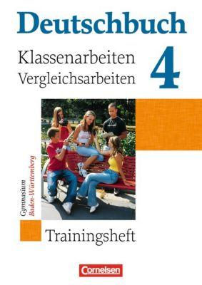 Deutschbuch, Gymnasium Baden-Württemberg: Bd.4 8. Schuljahr, Trainingsheft für Klassenarbeiten und Vergleichsarbeiten