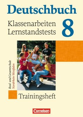 Deutschbuch - Trainingshefte zu allen Grundausgaben: 8. Schuljahr, Klassenarbeiten/Lernstandstests, Real- und Gesamtschule Nordrhein-Westfalen