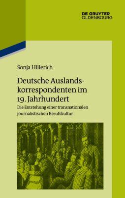 Deutsche Auslandskorrespondenten im 19. Jahrhundert, Sonja Hillerich