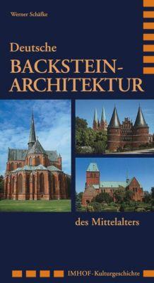 Deutsche Backstein-Architektur des Mittealters, Werner Schäfke