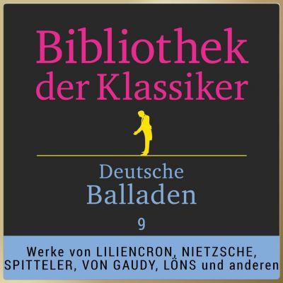 Deutsche Balladen: Bibliothek der Klassiker: Deutsche Balladen 9(Hörbuch-Download) - Various Artists |