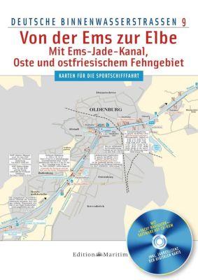 Deutsche Binnenwasserstraßen, Von der Ems zur Elbe, m. CD-ROM