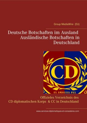 Deutsche Botschaften im Ausland - Ausländische Botschaften in Deutschland, Heinz Duthel