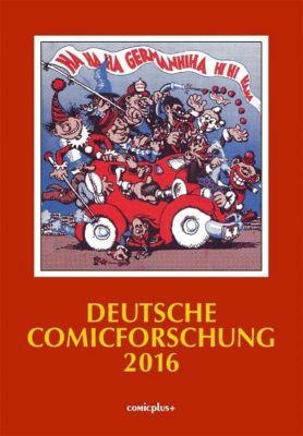Deutsche Comicforschung 2016 - Eckart Sackmann |