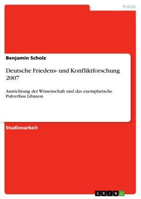 Deutsche Friedens- und Konfliktforschung 2007, Benjamin Scholz