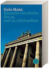 Deutsche Geschichte des 19. und 20. Jahrhunderts, Golo Mann