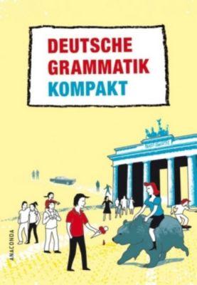 Deutsche Grammatik kompakt, Ines Balcik, Klaus Röhe