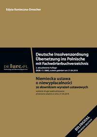 Deutsche Insolvenzordnung. Übersetzung ins Polnische mit Fachwörterbuchverzeichnis