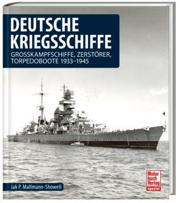 Deutsche Kriegsschiffe - Jak P. Mallmann Showell |