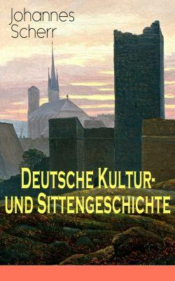 Deutsche Kultur- und Sittengeschichte, Johannes Scherr