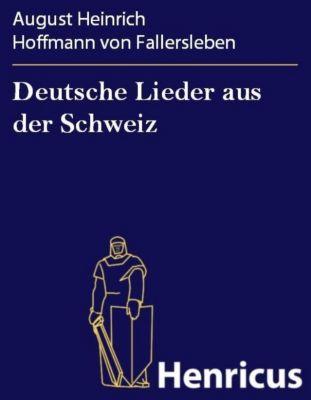 Deutsche Lieder Aus Der Schweiz Ebook Jetzt Bei