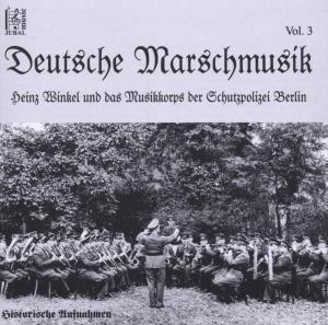 Deutsche Marschmusik Vol.3, Musikkorps Schutzpolizei Berlin
