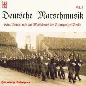 Deutsche Marschmusik Vol. 5, Musikkorps Schutzpolizei Berlin