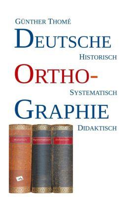 Deutsche Orthographie - Günther Thomé pdf epub