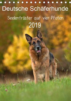 Deutsche Schäferhunde - Seelentröster auf vier Pfoten (Tischkalender 2019 DIN A5 hoch), Petra Schiller