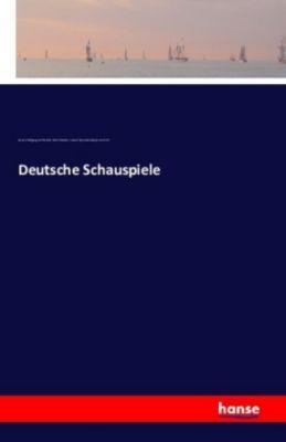 Deutsche Schauspiele, Johann Wolfgang von Goethe, Stella Schaden, Johann Nepomuk Adolph von Schill