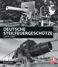 Deutsche Steilfeuergeschütze, Gerhard Taube