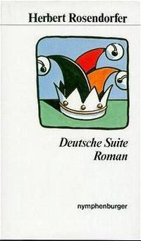 Deutsche Suite - Herbert Rosendorfer |