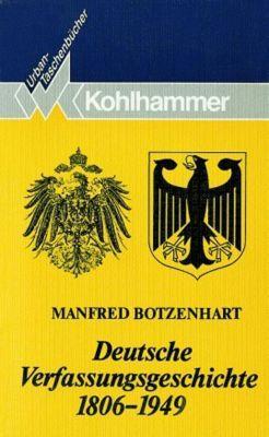 Deutsche Verfassungsgeschichte 1806-1949, Manfred Botzenhart