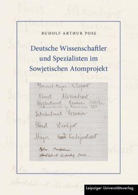 Deutsche Wissenschaftler und Spezialisten im Sowjetischen Atomprojekt - Rudolf Arthur Pose |