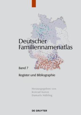 Deutscher Familiennamenatlas 7. Verzeichnisse, Register, Literatur, Kathrin Dräger