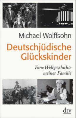 Deutschjüdische Glückskinder - Michael Wolffsohn pdf epub