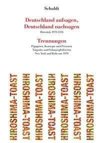 Deutschland aufsagen, Deutschland nachsagen / Trennungen, m. 1 Audio-CD - Herbert Schuldt pdf epub