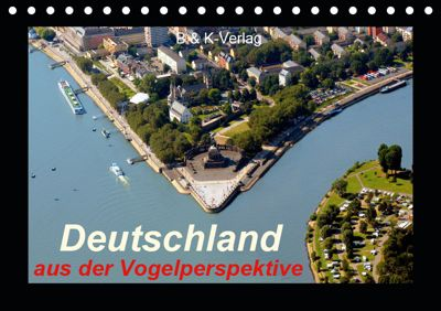Deutschland aus der Vogelperspektive (Tischkalender 2019 DIN A5 quer), Bild- & Kalenderverlag Monika Müller