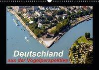 Deutschland aus der Vogelperspektive (Wandkalender 2019 DIN A3 quer), Bild- & Kalenderverlag Monika Müller