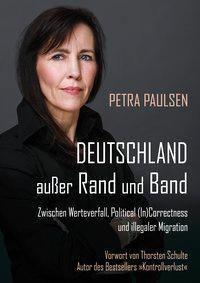 Deutschland außer Rand und Band, Petra Paulsen