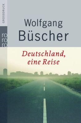 Deutschland, eine Reise, Großdruck, Wolfgang Büscher