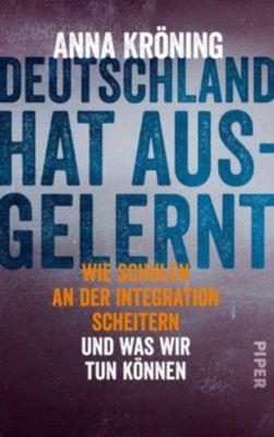 Deutschland hat ausgelernt - Anna Kröning |