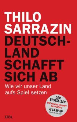 Deutschland schafft sich ab, Thilo Sarrazin