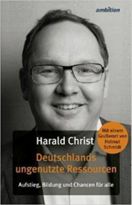 Deutschlands ungenutzte Ressourcen - Harald Christ pdf epub