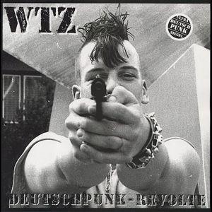 Deutschpunk-Revolte (Coloured Lp), Wtz