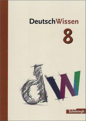 DeutschWissen: 8. Schuljahr