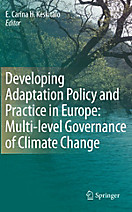 Developing Adaptation Policy and Practice in Europe: Multi-level Governance of Climate Change