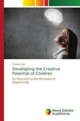 Developing the Creative Potential of Children, Daniela Silva