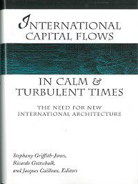 Development and Inequality In the Market Economy: International Capital Flows in Calm and Turbulent Times