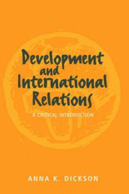 Development and International Relations, Anna Dickson