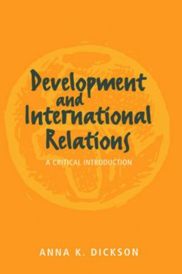 Development and International Relations, Anna Dickson