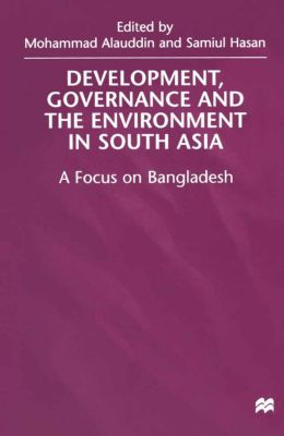 Development, Governance and Environment in South Asia
