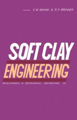 Developments in Geotechnical Engineering: Soft Clay Engineering